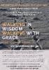 Walking in Wisdom, Walking with Grace, Flyer